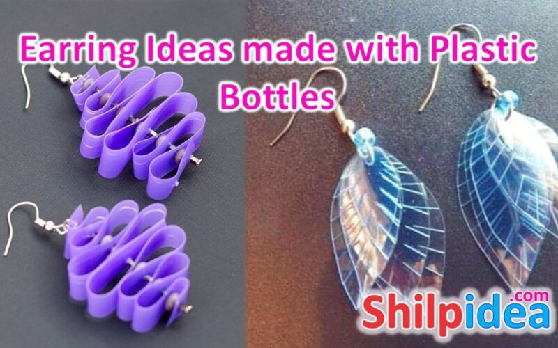 earring-ideas-with-plastic-bottles-shilpidea