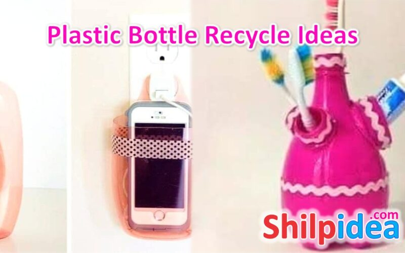 plastic-bottle-recycle-ideas-shilpidea