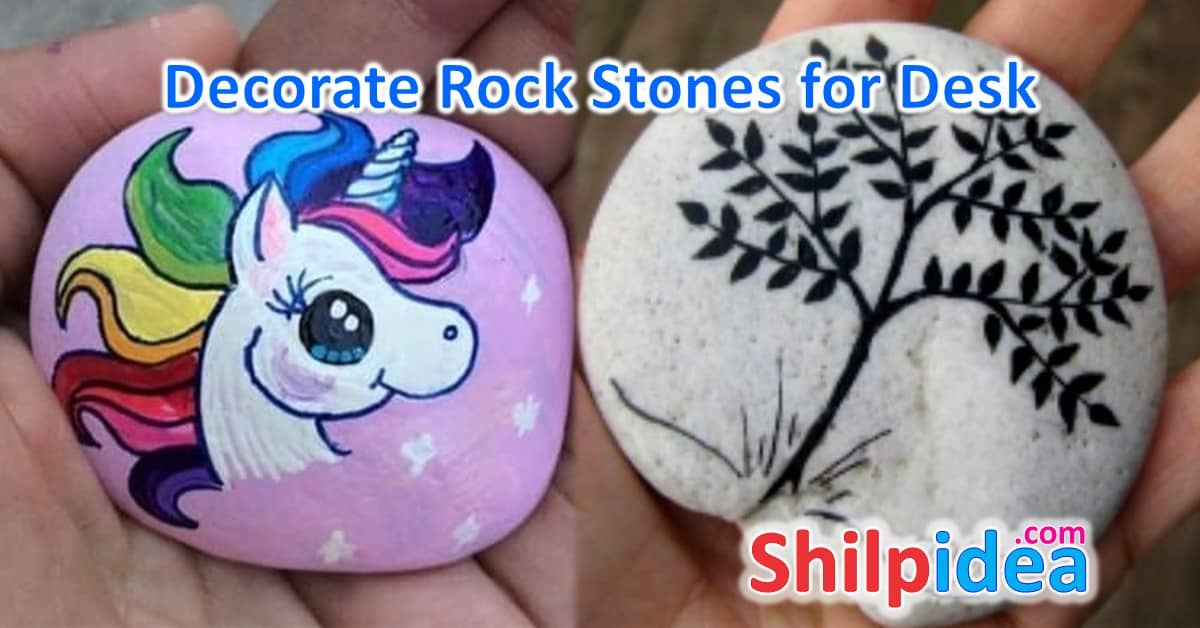 Decorate Rock Stones for Your Desk