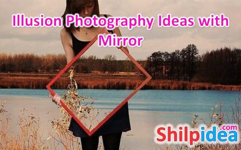 illusion-photography-ideas-with-mirror-shilpidea