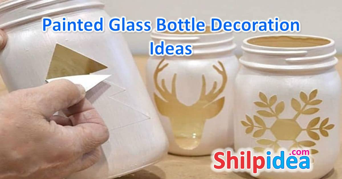Painted Glass Bottle Decoration Ideas