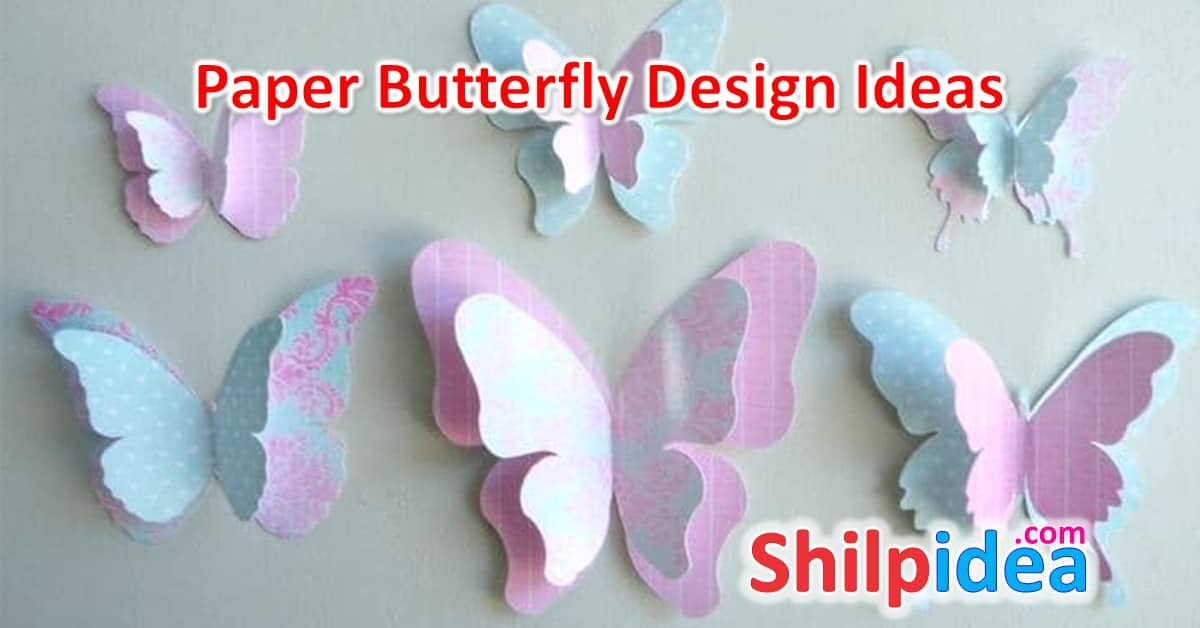 Paper Butterfly Design Ideas
