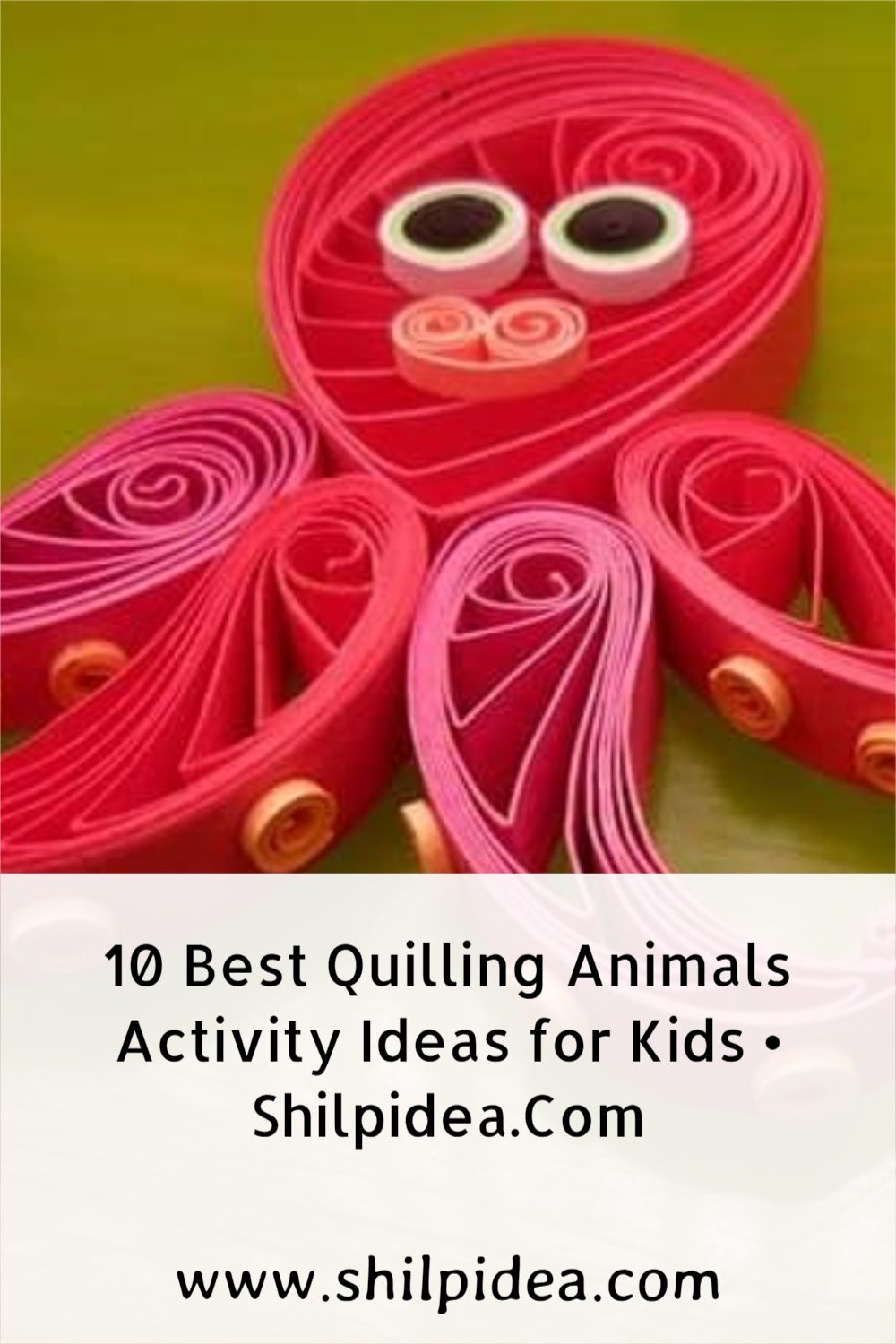 quilling-animals-activity-ideas-shilpidea-pin