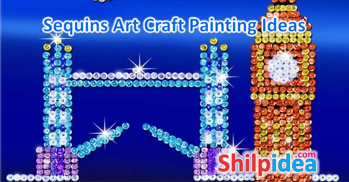 Sequins Art Craft Painting Ideas