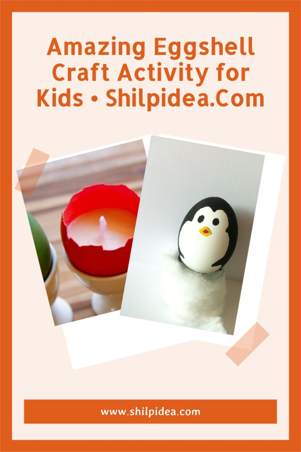 Amazing Eggshell Craft Activity for Kids Shilpidea
