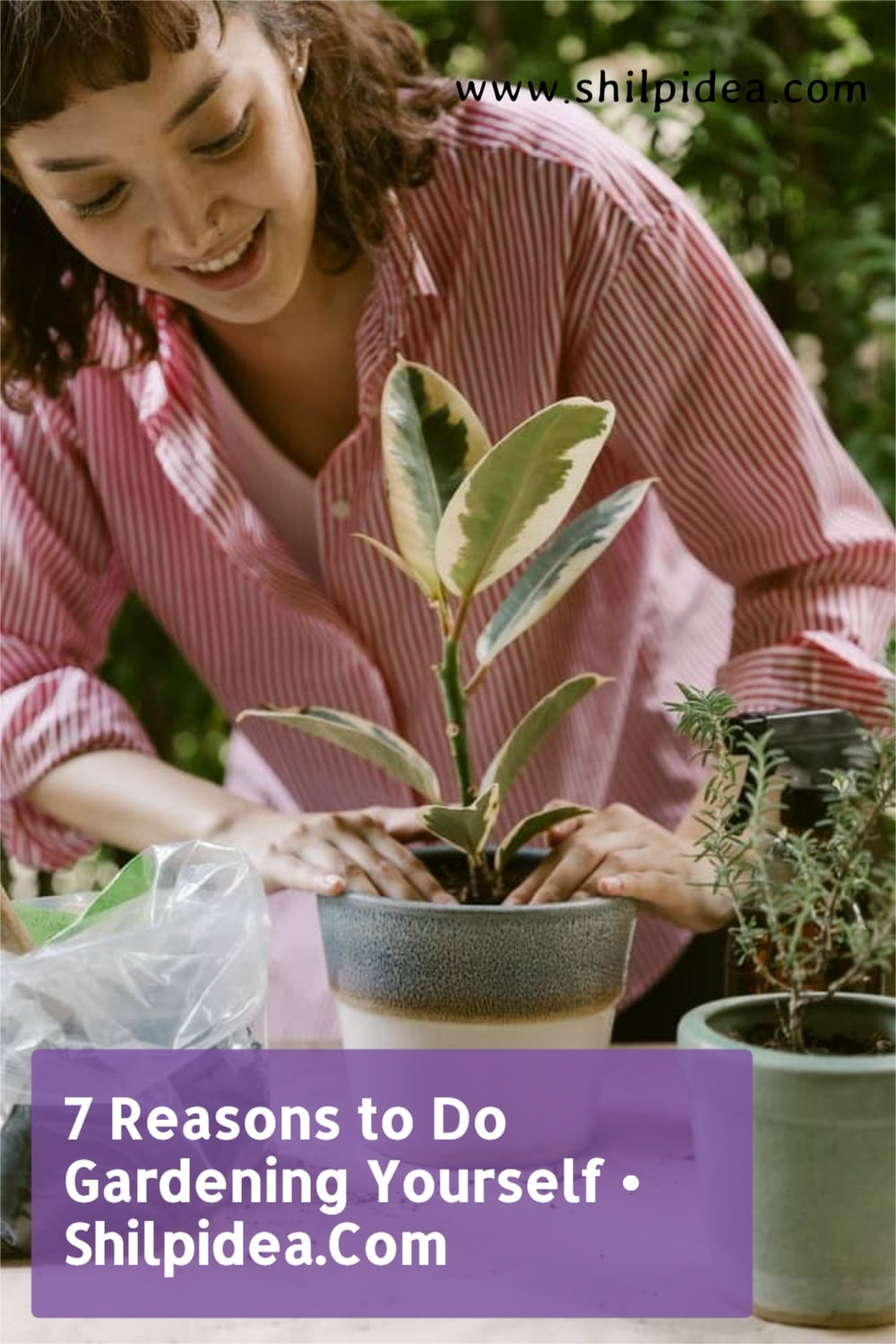 reason-to-do-gardening-yourself-shilpidea-pin