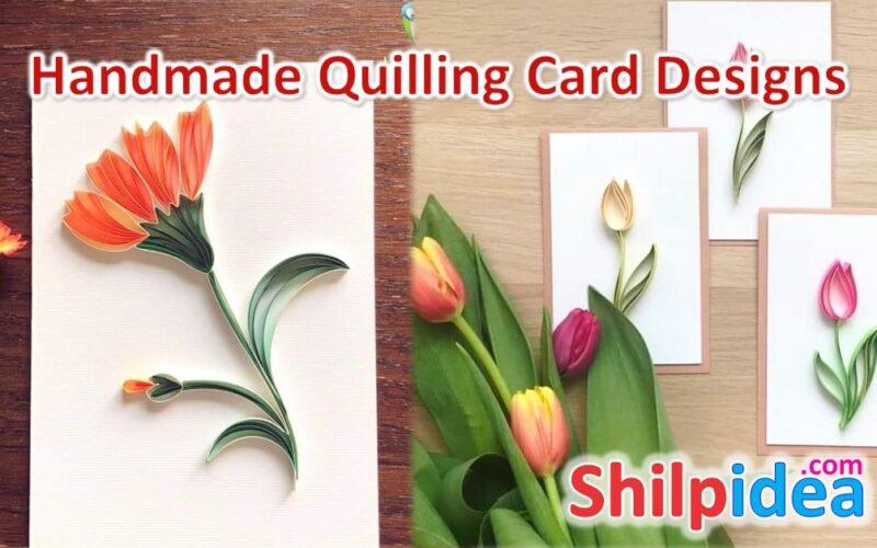 handmade-quilling-card-ideas-shilpidea