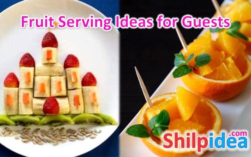 fruit-serving-ideas-or-guests-shilpidea