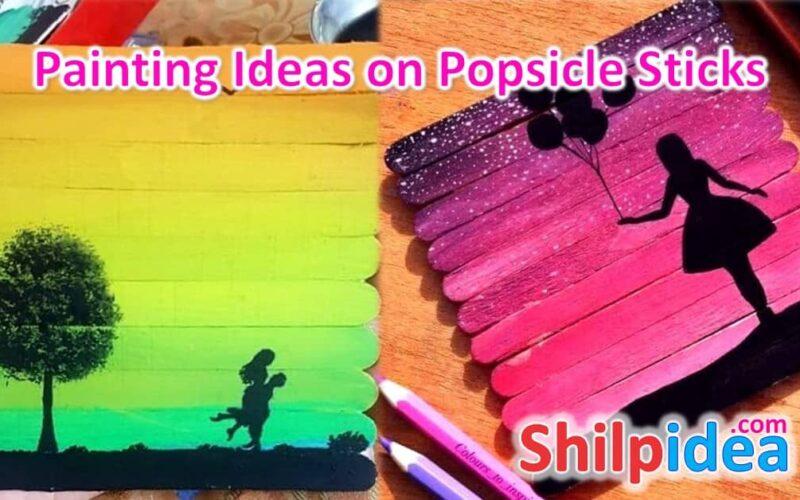 painting-ideas-popsicle-sticks-shilpidea